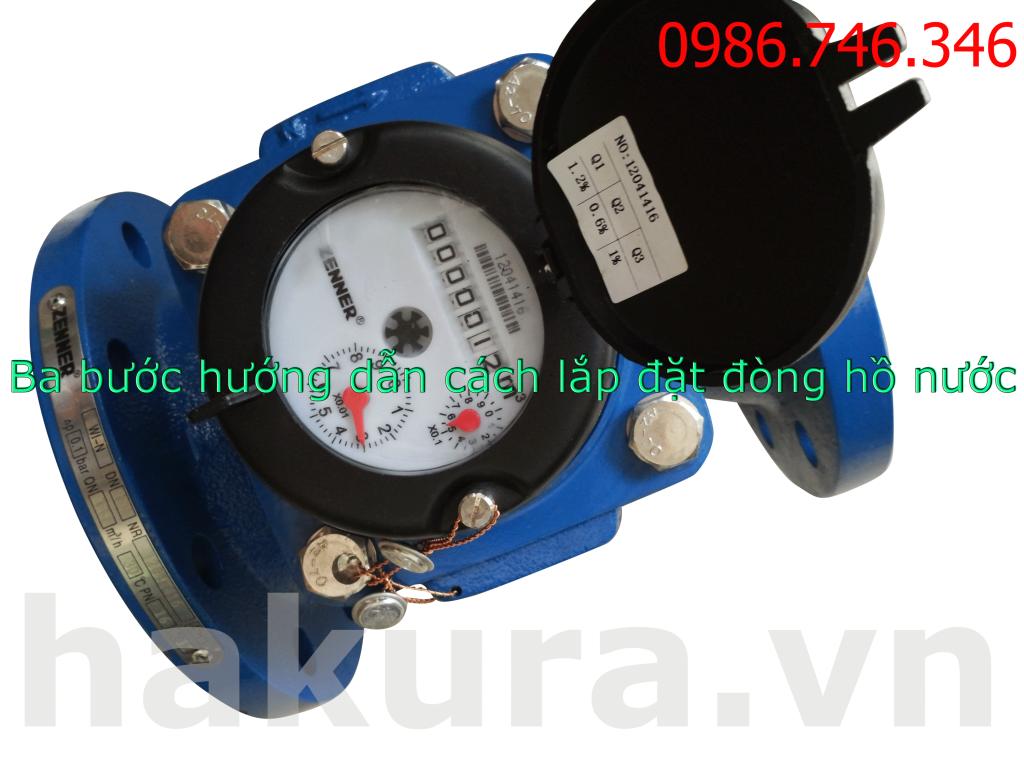 Ba bước hướng dẫn cách lắp đặt đồng hồ nước - hakura.vn
