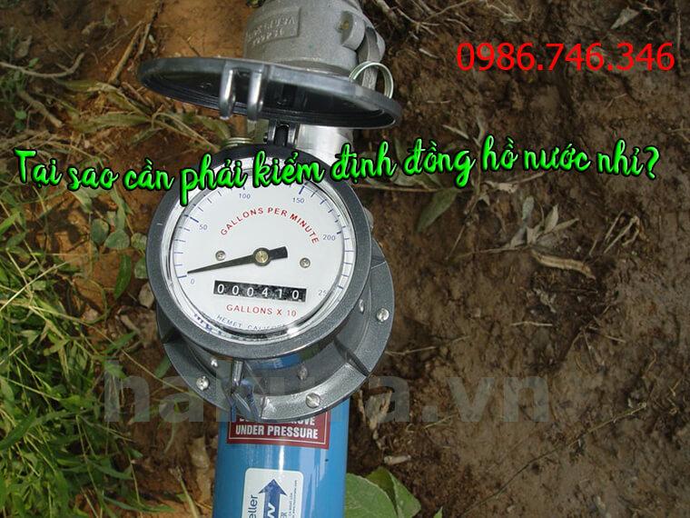 Tại sao cần phải kiểm định đồng hồ nước nhỉ? Tầm quan trọng của kiểm định đồng hồ đo nước.