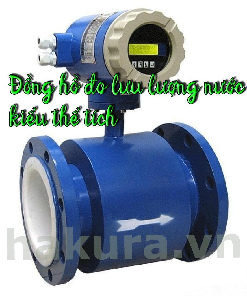 Đồng hồ đo lưu lượng nước kiểu thể tích - hakura.vn
