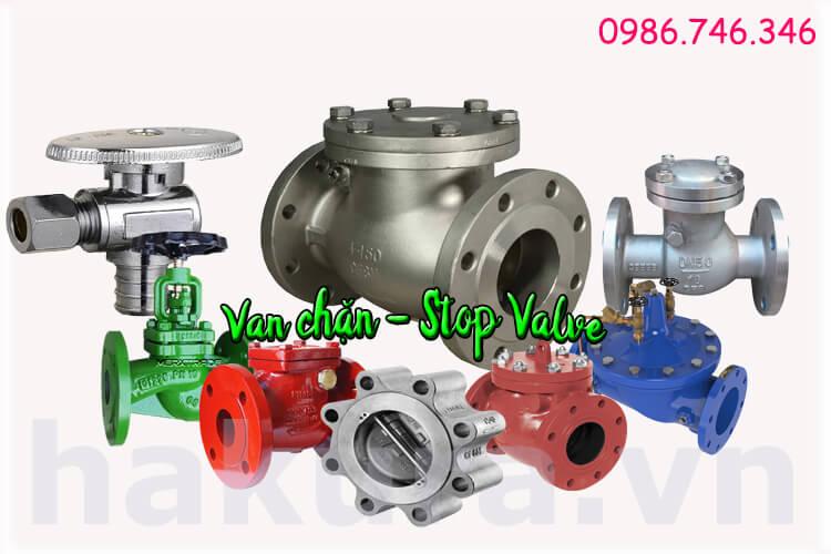 Khái niệm Van chặn stop valve - hakura.vn