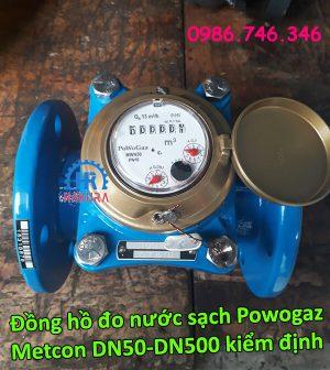 Đồng hồ đo nước sạch Powogaz-Metcon DN50-DN500 đã đo kiểm định