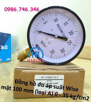 Đồng hồ đo áp suất Wise mặt 100 mm (loại A) 0-35 kg/cm2