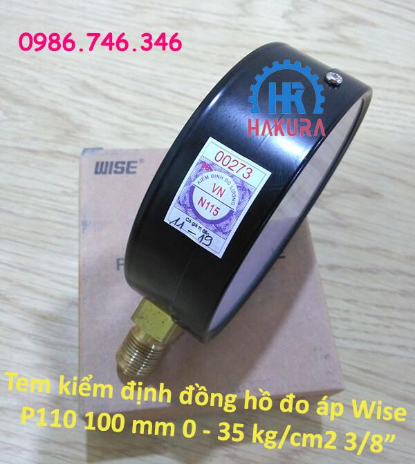 Tem kiểm định đồng hồ đo áp Wise P110 mặt 100mm 0-35 kg/cm2 3/8 inch