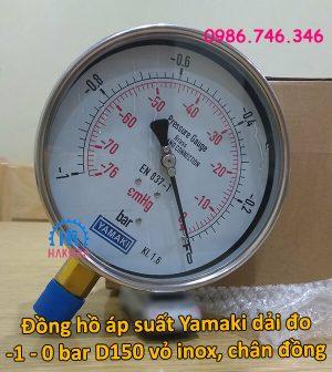 Đồng hồ áp suất Yamaki dải đo -1 – 0 bar D150 vỏ inox, chân đồng