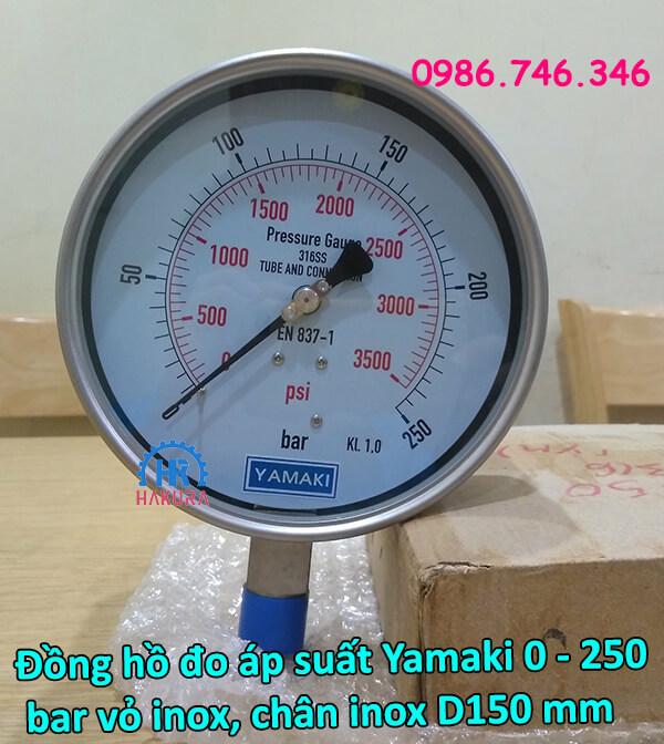 Đồng hồ đo áp suất Yamaki 0 – 250 bar vỏ inox, chân inox D150 mm