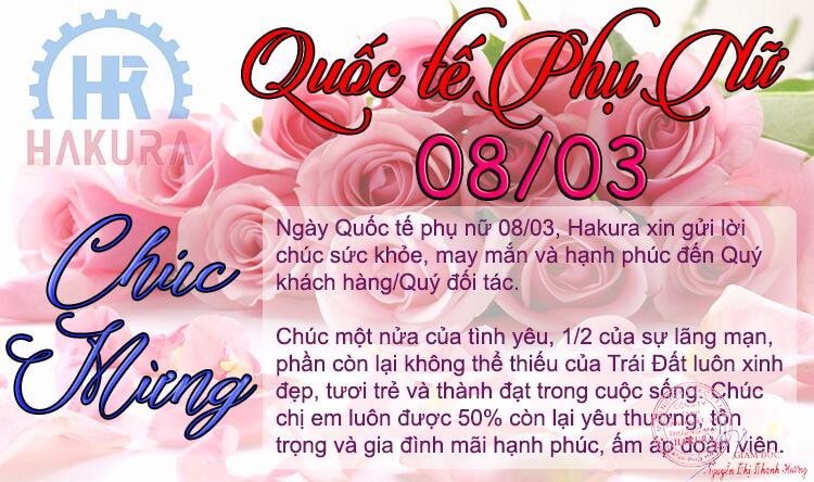 Hakura chúc mừng ngày Quốc Tế Phụ Nữ 08/03