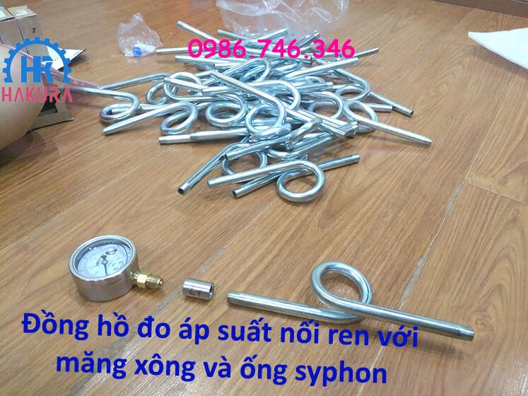 Đồng hồ đo áp suất nối ren măng xông - ống syphon chuyển cỡ ren