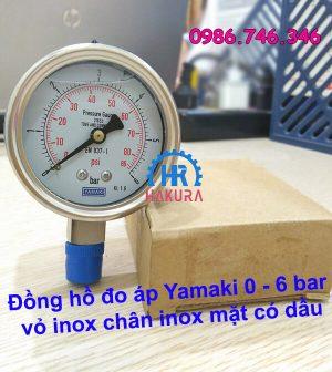 Đồng hồ đo áp Yamaki 0 - 6 bar vỏ inox, chân inox, mặt có dầu