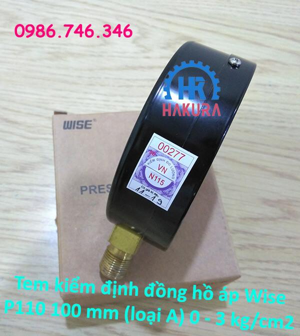 Tem kiểm định đồng hồ đo áp Wise P110 mặt 100mm (loại A) 0-3 kg/cm2