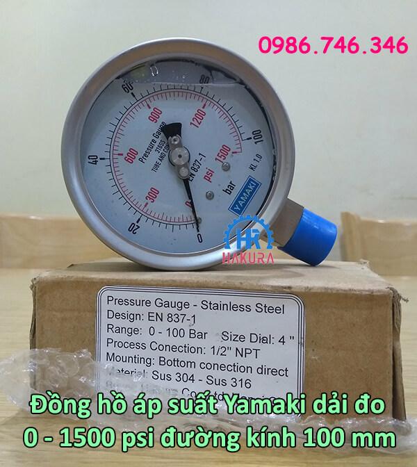 Đồng hồ áp suất Yamaki dải đo 0 – 1500 psi đường kính mặt D100 mm